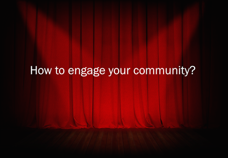 How to engage your community